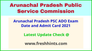 Arunachal Pradesh Agriculture Development Officer Hall Ticket 2021