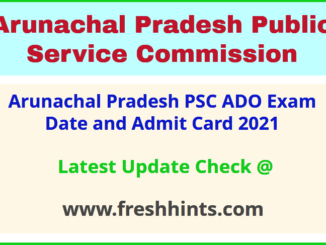 Arunachal Pradesh Agriculture Development Officer Hall Ticket 2021