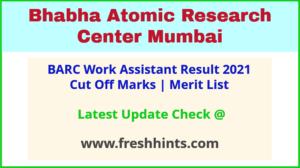 BARC Work Assistant Selection List 2021
