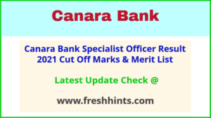 Canara Bank Specialist Officer Selection List 2021