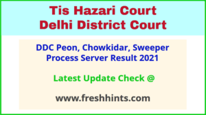 DDC Peon Chowkidar Sweeper Process Server Selection List 2021