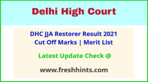 Delhi HC JJA Restorer Selection List 2021