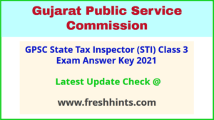 GPSC State Tax Inspector Exam Answer Sheet 2021