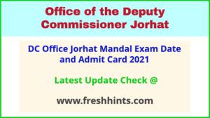 Jorhat DC Office Exam Call Letter 2021