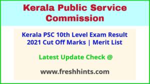 Kerala PSC SSLC Level Exam Selection List 2021