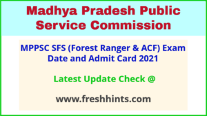 MP State Forest Service Exam Hall Ticket 2021 Download