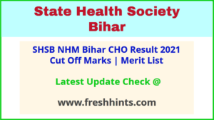 NHM Bihar CHO Selection List 2021