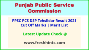 PPSC PSCSCCE Results Selection List 2021