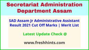 Secretariat Administration Department Assam JAA Selection List 2021