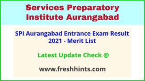 SPI Aurangabad Selection List 2021
