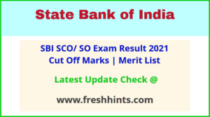 State Bank of India SO Results Selection List 2021