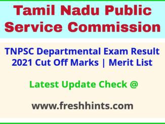 Tamil Nadu Departmental Test Selection List 2021