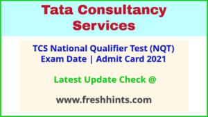 TCS National Qualifier Test Admit Card 2021