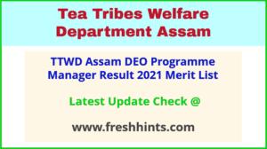 Tea Tribes Welfare Assam DEO PMU Selection List 2021