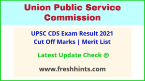 UPSC Combined Defence Services Exam Results 2021