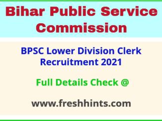BPSC Lower Division Clerk Recruitment 2021