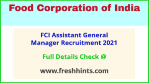 FCI Assistant General Manager Recruitment 2021