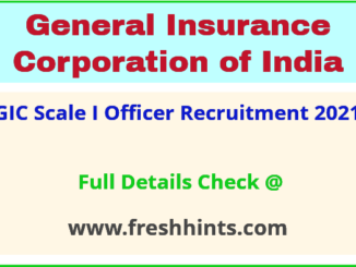 GIC Scale I Officer Recruitment 2021
