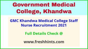 GMC-khandwa-medical- college -staff- nurse -recruitment -2021