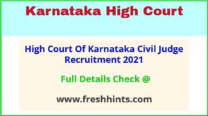 High Court Of Karnataka Civil Judge Recruitment 2021