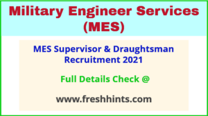 MES Supervisor & Draughtsman Recruitment 2021