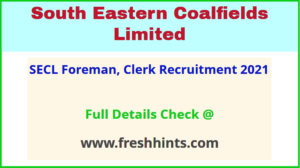 SECL Foreman, Clerk Recruitment 2021