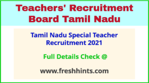 Tamil Nadu Special Teacher Recruitment 2021