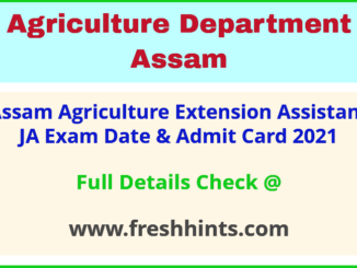 Assam Agriculture Department Recruitment Admit Card 2021