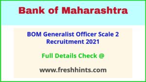 BOM Generalist Officer Scale 2 Vacancy 2021
