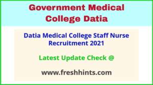 GMC Datia Staff Nurse Bharti 2021