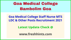 GMC Goa Staff Nurse Vacancy 2021