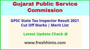 Gujarat State Tax Inspector Class 3 Selection List 2021