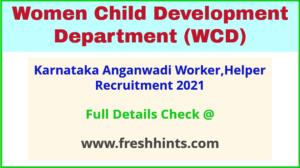 karnataka anganwadi worker,helper recruitment 2021