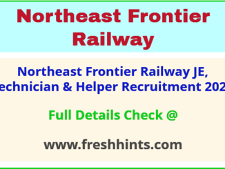 northeast frontier railway JE, Technician & Helper recruitment 2021