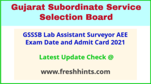 OJAS Gujarat Additional Assistant Engineer Call Letter 2021