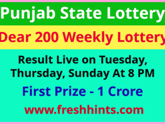 Punjab Lottery Dear 200 Weekly Winner List 2021
