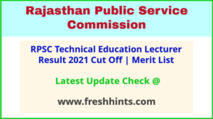 Rajasthan Technical Education Lecturer Selection List 2021