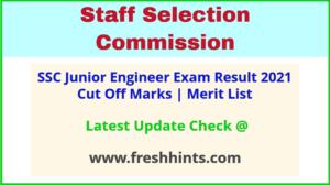 SSC Junior Engineer Selection List 2021