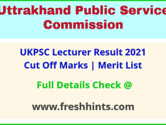 Uttarakhand Pravakta Selection List 2021