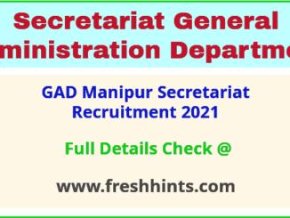 GAD Manipur Secretariat Recruitment 2021