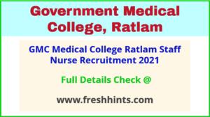 GMC medical college ratlam staff nurse recruitment