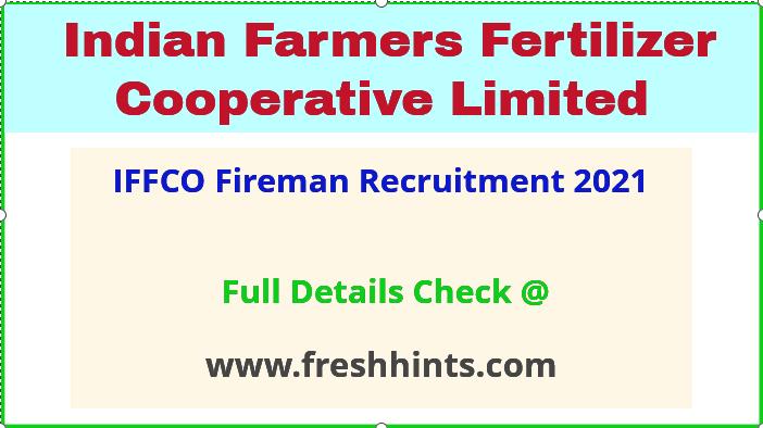 IFFCO frireman recruitment 2021