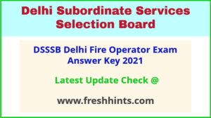 Delhi Fire Operator Answer Sheet 2021