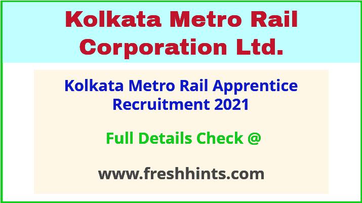 kolkata metro rail apprentice recruitment 2021