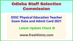 Odisha Physical Education Teacher Admit Card 2021