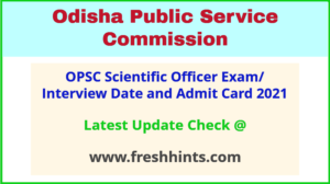 Odisha Scientific Officer Interview Call Letter 2021