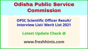 Odisha Scientific Officer Selection List 2021