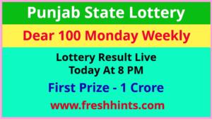 Punjab Lottery Dear 100 Monday Weekly Winner List 2021