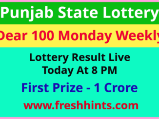 Punjab Lottery Dear 100 Monday Weekly Winner List 2021