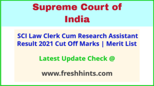 SCI Law Clerk or Research Assistant Selection List 2021
